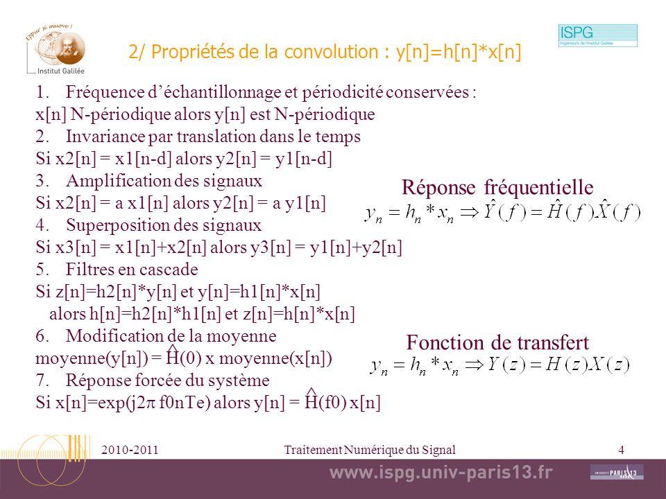 2/ Propriétés de la convolution : y[n]=h[n]*x[n]